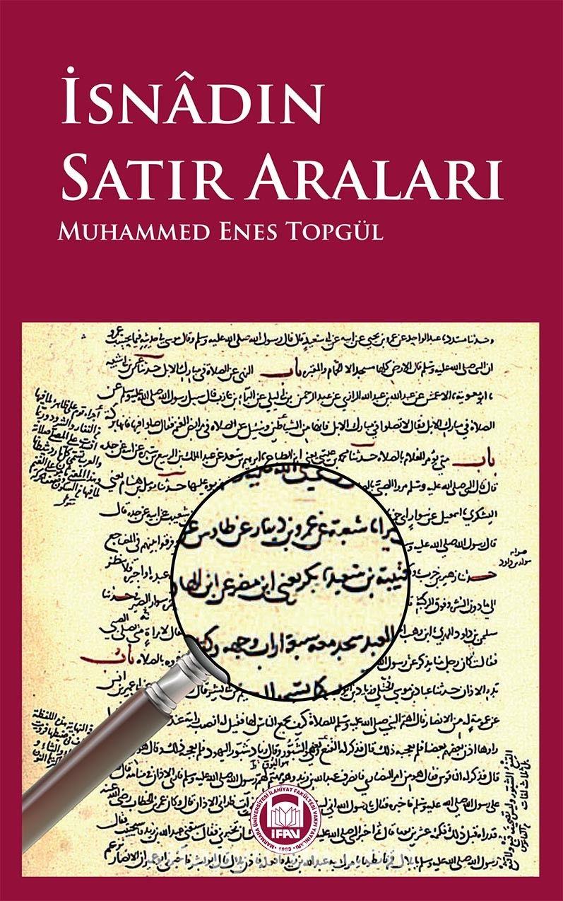 İsnadın Satır Araları - Muhammed Enes Topgül pdf epub
