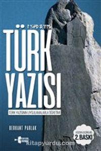 Türk YazısıTürk Yazısının Uygulamalarla Öğretimi