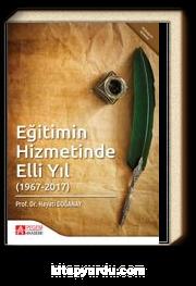 Eğitimin Hizmetinde Elli Yıl (1967-2017)