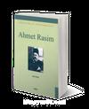 Ahmet Rasim Edebiyatımızın Zirvesindekiler
