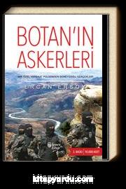 Botan'ın Askerleri & Bir Özel Harekat Polisinden Güneydoğu Gerçekleri