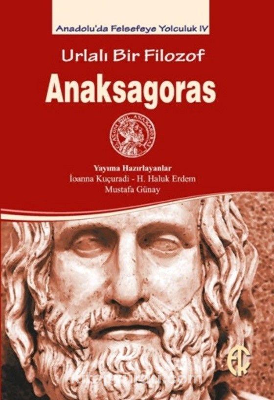Urlalı Bir Filozof Anaksagoras - Kollektif pdf epub