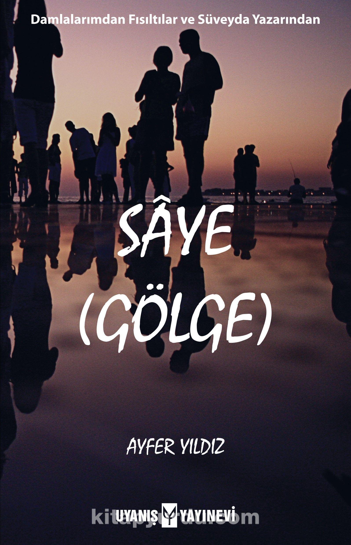Saye (Gölge) - Ayfer Yıldız pdf epub