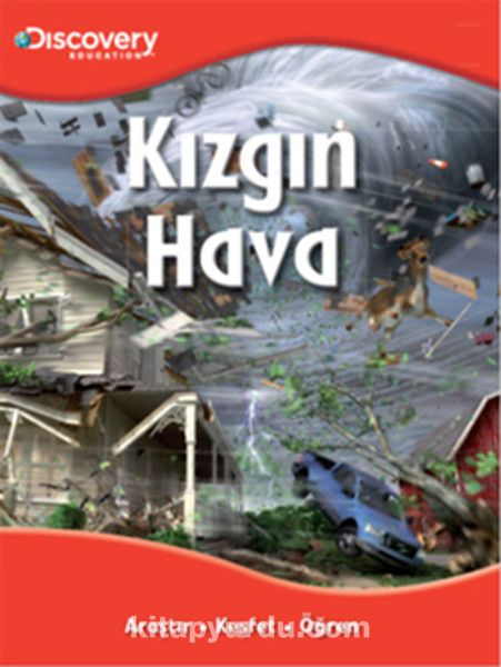 Kızgın Hava / Discovery Education
