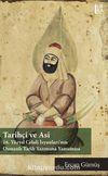 Tarihçi ve Asi: 16. Yüzyıl Celali İsyanları'nın Osmanlı Tarih Yazımına Yansıması