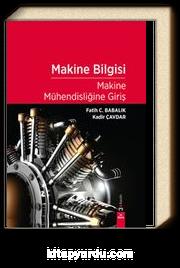 Makine Bilgisi & Makine Mühendisliğine Giriş