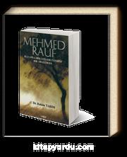 Mehmed Rauf Hayatı ve Hikayeleri Üzerine Bir Araştırma
