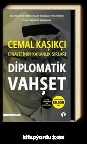 Diplomatik Vahşet & Cemal Kaşıkçı Cinayetinin Karanlık Sırları
