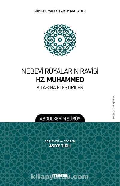 Nebevi Rüyaların Ravisi Hz. Muhammed Kitabına Eleştiriler - Abdülkerim Süruş pdf epub