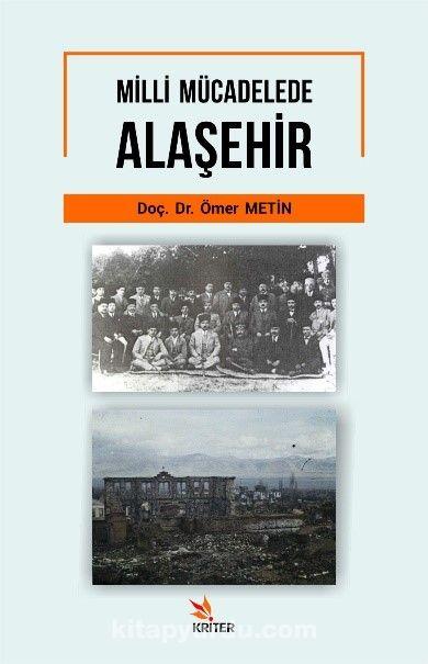 Milli Mücadelede Alaşehir - Doç. Dr. Ömer Metin pdf epub