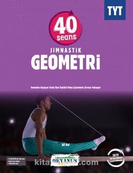 TYT 40 Seans Jimnastik Geometri Soru Bankası - Ali Bal pdf epub