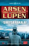 Arsen Lupen - Sıkıysa Yakala