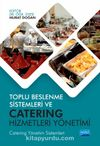 Toplu Beslenme Sistemleri ve Catering Hizmetleri Yönetimi & Catering Yönetim Sistemleri