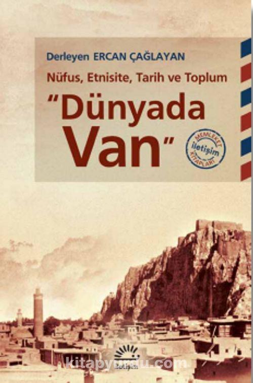 Dünya'da Van & Nüfus, Etnisite, Tarih ve Toplum Pdf İndir