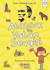 Atatürk ve Vatan Sevgisi