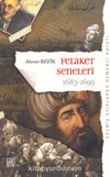 Geçmiş Asırlarda Osmanlı Hayatı Felaket Seneleri (1683-1699) (Orijinal Metin)