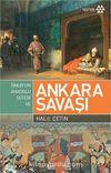 Ankara Savaşı ve Timur'un Anadolu Seferi
