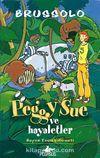 Peggy Sue ve Hayaletler -2 / Beyaz Taşın Labirenti