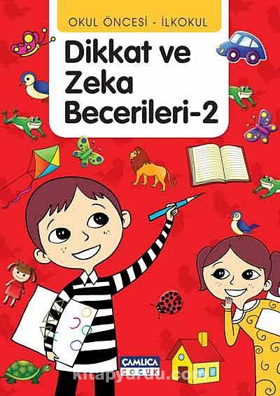 Okul Öncesi - İlkokul Dikkat ve Zeka Becerileri -2 - Tunahan Coşkun pdf epub