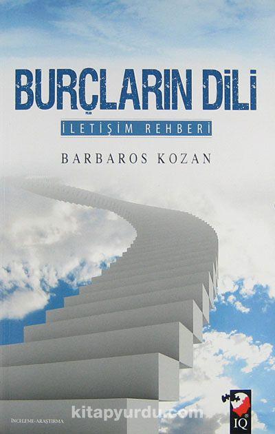 Burçların Dili İletişim Rehberi - Barbaros Kozan pdf epub
