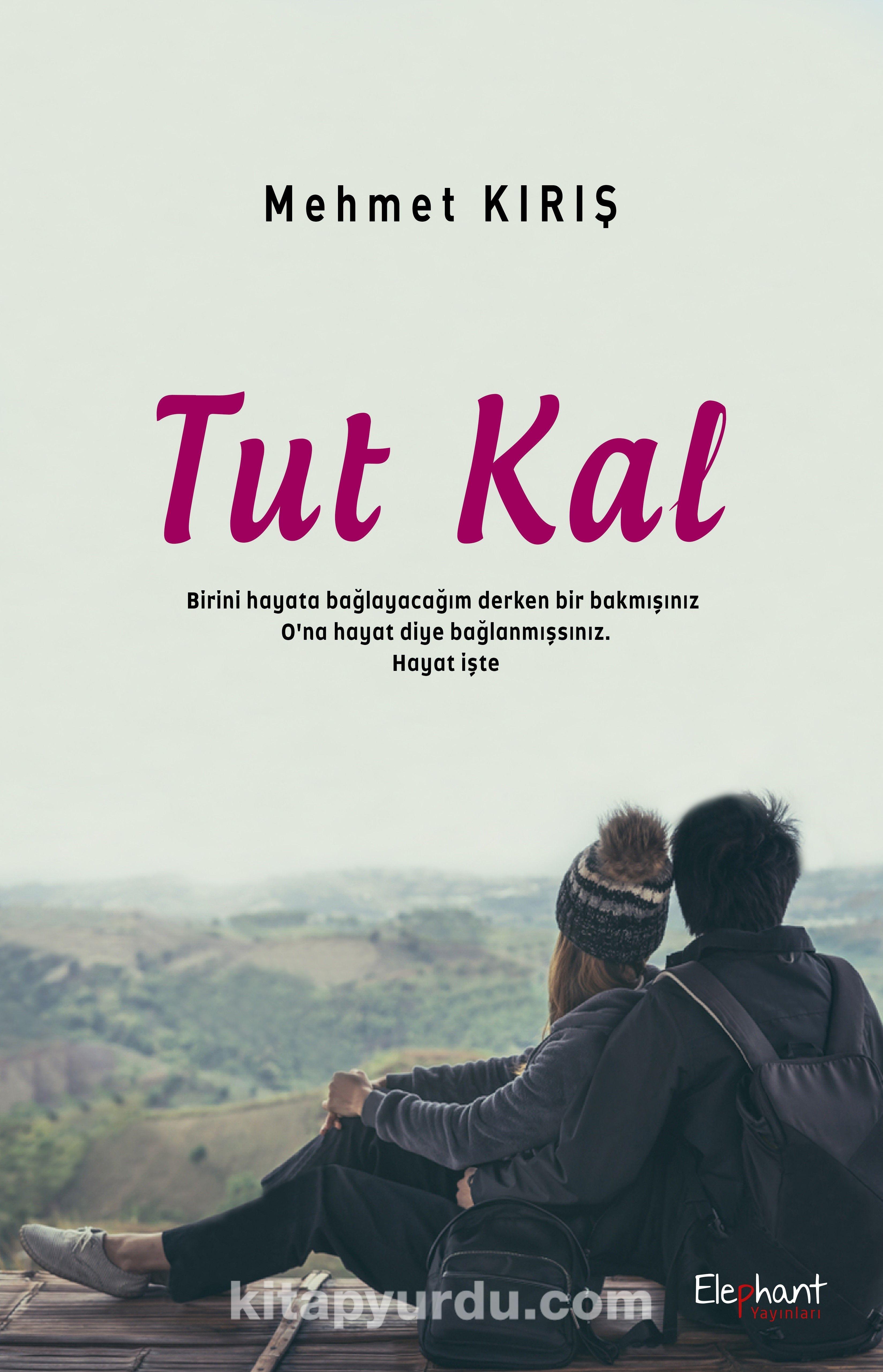 Tut Kal - Mehmet Kırış pdf epub