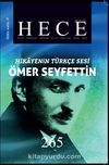 Sayı:265 Ocak 2019 Hece Aylık Edebiyat Dergisi Özel Sayı:37 Hikayenin Türkçe Sesi Ömer Seyfettin