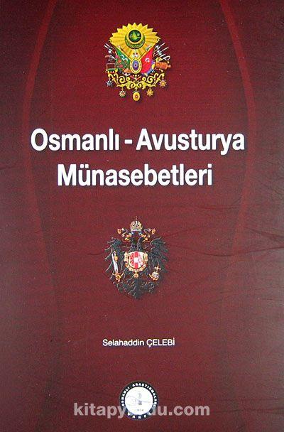 Osmanlı-Avusturya Münasebetleri