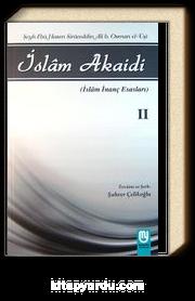İslam Akaidi Emali Şerhi (2. Cilt) / Maturidi Akaidi (İslam İnanç Esasları)