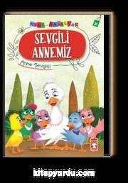 Sevgili Annemiz - Mini Masallar 4 (36)