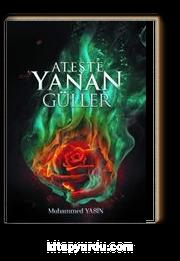 Ateşte Yanan Güller