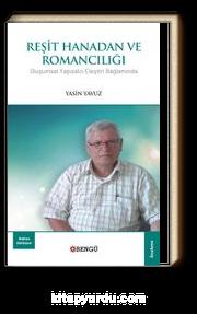 Reşit Hanadan ve Romancılığı