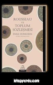 Rousseau ve Toplum Sözleşmesi
