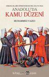 Anadolu'da Kamu Düzeni & Osmanlı Klasik Dönem Hukukunda Suç ve Ceza