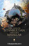 Naki Tezel'in İstanbul'dan Derlediği Masallar