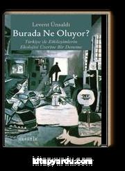 Burada Ne Oluyor? & Türkiye'de Etkileşimlerin Ekolojisi Üzerine Bir Deneme