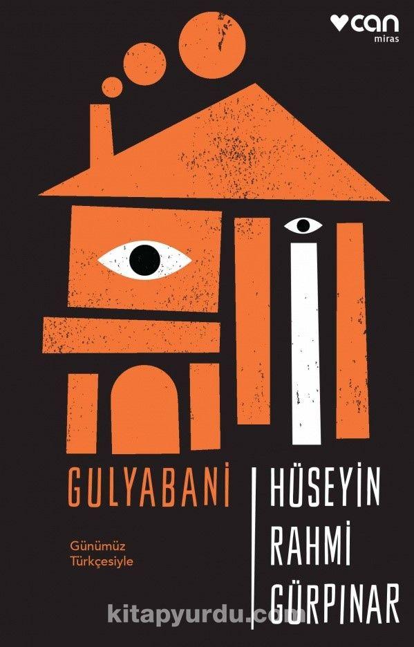 Gulyabani (Günümüz Türkçesiyle) - Hüseyin Rahmi Gürpınar pdf epub