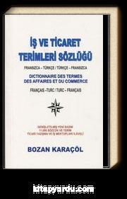 İş ve Ticaret Terimleri Sözlüğü (Fransızca-Türkçe / Türkçe-Fransızca)