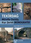 Tekirdağ & Mürefte-Şarköy Kıyı Şeridi Monografisi