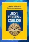 Just Tenses in English / Türkçe Açıklamalı İngilizce'de Zamanlar (Cep Boy)