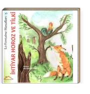 La Fontaine Masalları 3 / İhtiyar Horoz ve Tilki