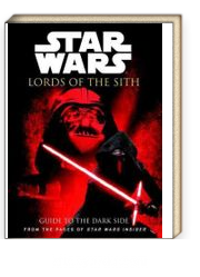 Star Wars - Lords of the Sith : Guide to the Dark Side