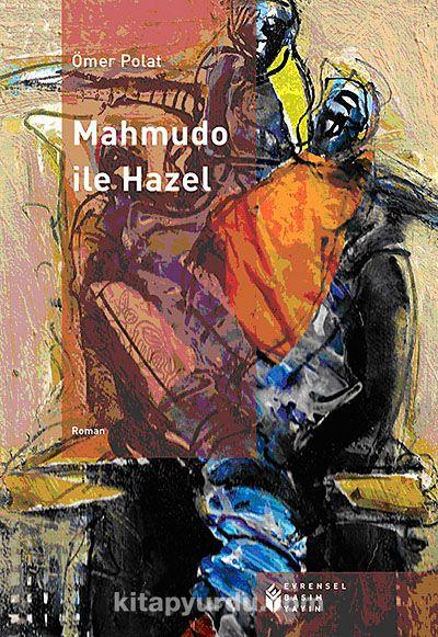 Mahmudo ile Hazel