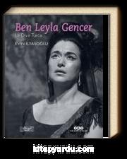 Ben Leyla Gencer-La Diva Turca
