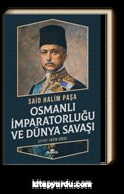 Osmanlı İmparatorluğu ve Dünya Savaşı