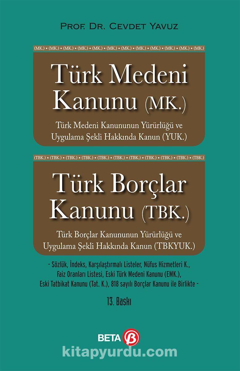 Türk Medeni Kanunu Türk Borçlar Kanunu