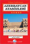 Azerbaycan Atasözleri (Türkçe Açıklamalı)