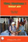 Türkçe Öğreniyoruz 1 / Türkisch Aktiv / Türkçe-Almanca Anahtar Kitap