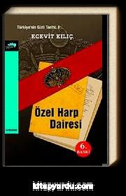 Özel Harp Dairesi Türkiye'nin Gizli Tarihi : 1