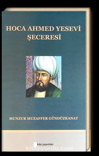 Hoca Ahmed Yesevi Şeceresi