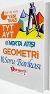 TYT AYT Nokta Atışı Geometri Konu Özetli Soru Bankası